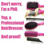 sign saying PHD - Professional Hairdresser
